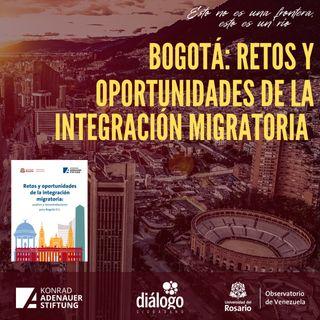 Bogotá: retos y oportunidades de la integración migratoria