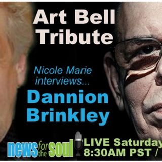 Nicole Marie Interviews DANNION BRINKLEY:  an Art Bell tribute after his recent passing ....