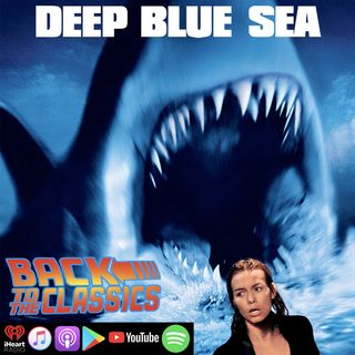 Back to Deep Blue Sea