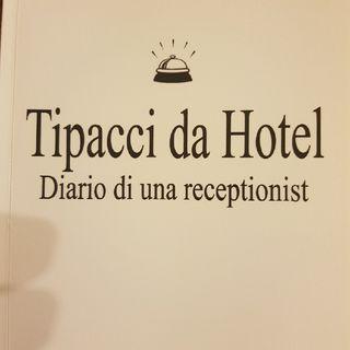 Gemma Formisano: Tipacci Da Hotel - Lunedì 16 Settembre 2013