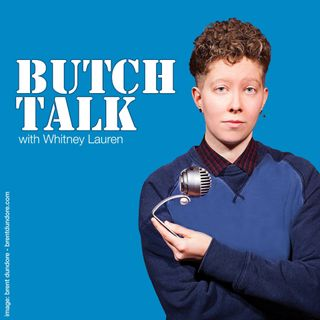 Butch Talk Podcast- Mental Health