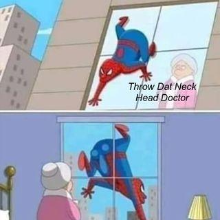 Throw Dat Neck (Head Doctor)
