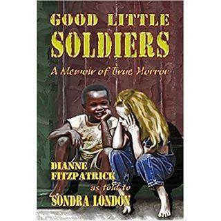 GOOD LITTLE SOLDIERS-Sondra London