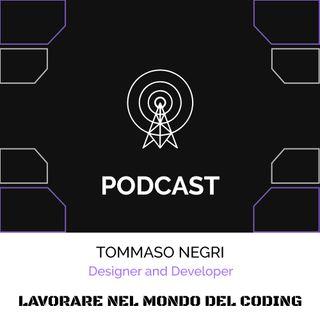 Lavorare Freelance nel coding con Tommaso Negri