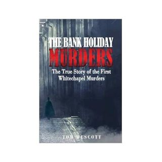 THE BANK HOLIDAY MURDERS-Tom Wescott