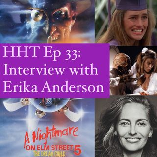"Ep 33: Interview w/Erika Anderson from ""NOES 5: The Dream Child"""