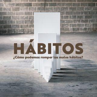 ¿Cómo podemos romper los malos hábitos?