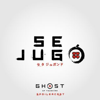 Ghost of Tsushima Spoilercast ft. Elías Serulle - Se jugó