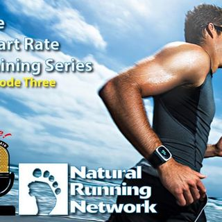 The Heart Rate Training Series - Episode three