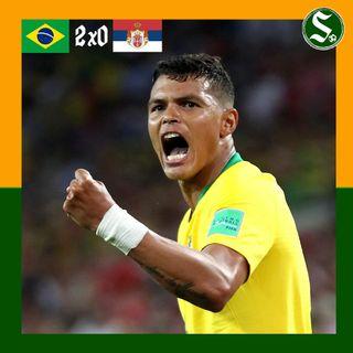 #3 Selecionadas: Brasil 2x0 Sérvia