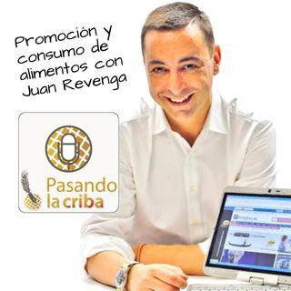 4. Promoción y consumo de alimentos con Juan Revenga