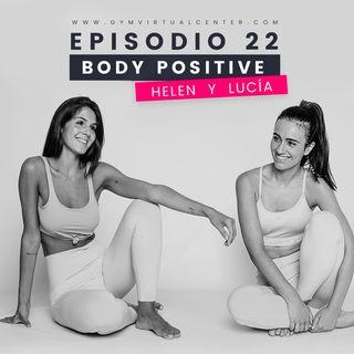 Cap. 22 : Body positive - Helen y Lucia
