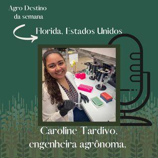 #08 Caroline Tardivo - Flórida, EUA