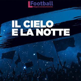 LFootball - Estratto Il Cielo E La Notte - 15/09/2021