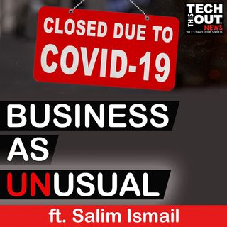"Business As ""Unusual "" ft. Salim Ismail"