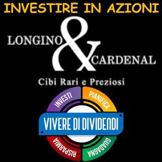 INVESTIRE IN AZIONI LONGINO & CARDINAL - ne parliamo con il CEO Riccardo Uleri