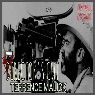 Director's Cut E20- Terrence Malick