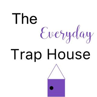 The Everyday TrapHouse- Episode 1