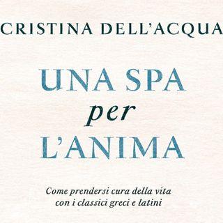 """Cristina Dell'Acqua """"Una SPA per l'anima"""""""