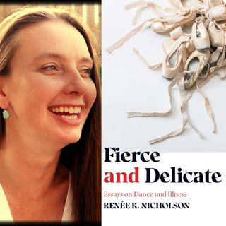 Fierce and Delicate - Author Renée K. Nicholson on Big Blend Radio