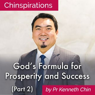 God's Formula for Prosperity and Success (Part 2)