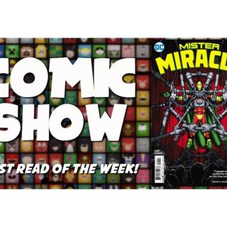 Episode 8: Mister Miracle Depresses and Redlands Terrifies