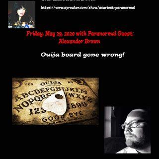 Alex Brown & The Demon Ouija Board