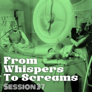 From Whispers To Screams/ Session #37 / Obscure Progg