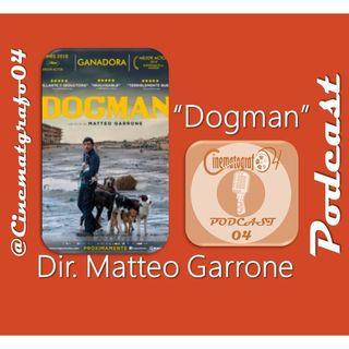 Episodio 115 - Dogman de Matteo Garrone