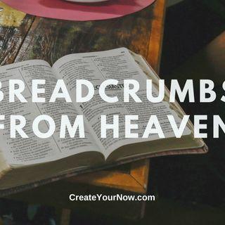 2207 Breadcrumbs of Heaven