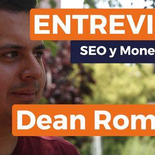 Entrevista a Dean Romero - ¿Qué genera más ingresos en Internet?