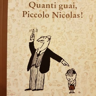 Goscinny Sempé: Quanti Guai,piccolo Nicolas- La Roulette