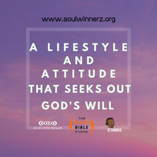 A Lifestyle and Attitude that seeks God's will -DJ SAMROCK