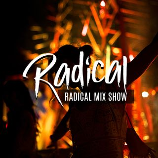 Radical Music Mix Show Presented By radicalonlineradio.com