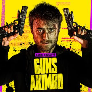 Guns Akimbo - Movie Review