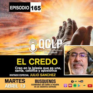 QCLP-EL CREDO PARTE #5