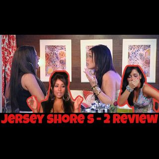 Jersey Shore Season 2 - Reality Review - Gorilla and The Geek Episode 17