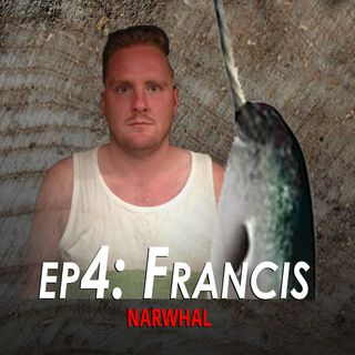 4 - Francis the Narwhal