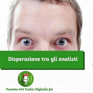 Trailer 410: Disperazione tra gli analisti