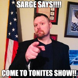 The Big Sarge Show (Ep 145 Google and Guido)