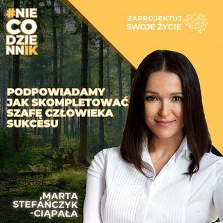#NIECODZIENNIK-jak skompletować szafę człowieka sukcesu-Marta Stefańczyk-Ciąpała