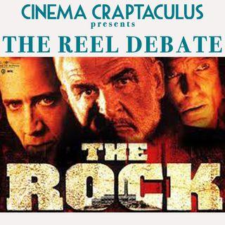 """Presents The Reel Debate 01 """"The Rock"""""""