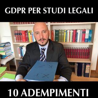 GDPR per studi legali: 10 adempimenti