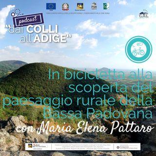 In bicicletta alla scoperta del paesaggio rurale della Bassa Padovana con Maria Elena Pattaro