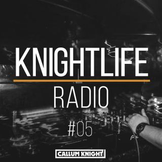 KNIGHTLIFE RADIO 05