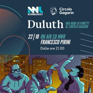 DULUTH 1x07 - Francesco Pirini e la fanzine Notturno