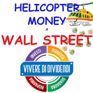 HELICOPTER MONEY A WALL STREET