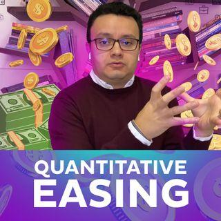 O que é Afrouxamento Monetário (Quantitative Easing)?