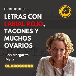 Letras con labial rojo, tacones y muchos ovarios | Episodio 3 Violeta Chamorro y Margarita Mejía