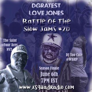 DGratest Sunday Night Love Jones Presents : The Battle of The Slow Jams S2 Part 20 : DJ Too Cute vs The Saint